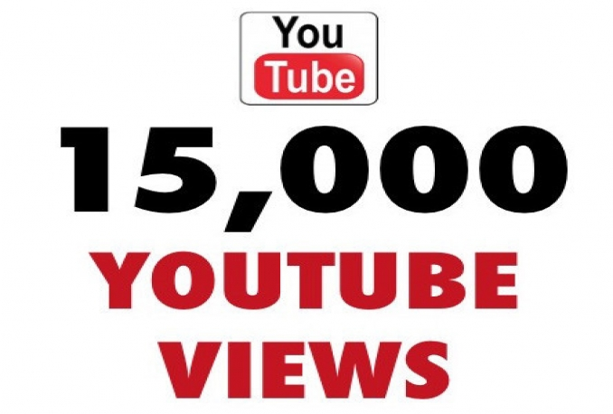 give you High Quality 15000++ Youtube Views
