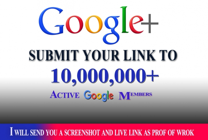 I Will Promote Your Link To 10,000,000 Google plus members