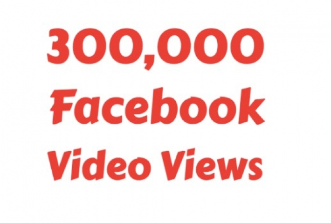 add 300k facebook video views
