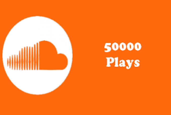 deliver 50,000 SoundClouds Plays Guaranteed