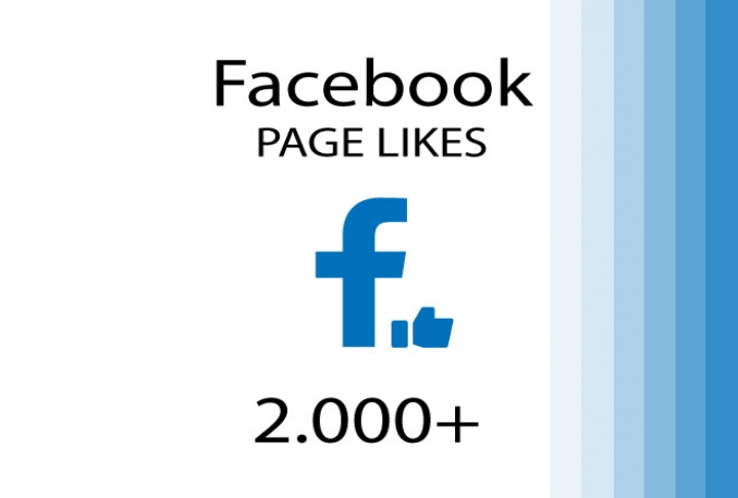 add 2.000 - 10.000 HQ Facebook Page Likes