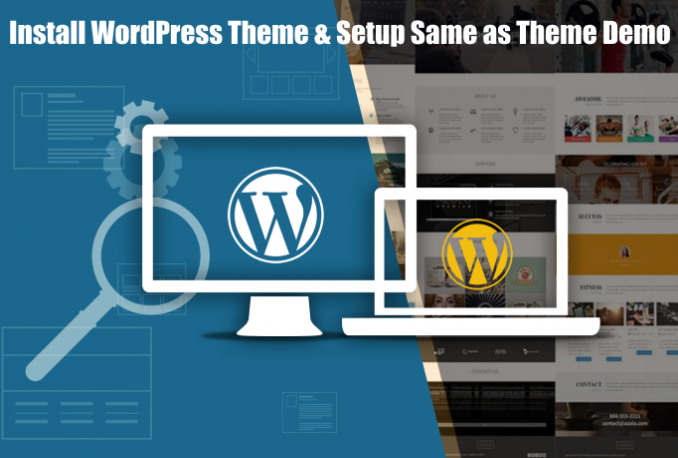 Install WordPress Theme and Setup Same as Theme Demo Site