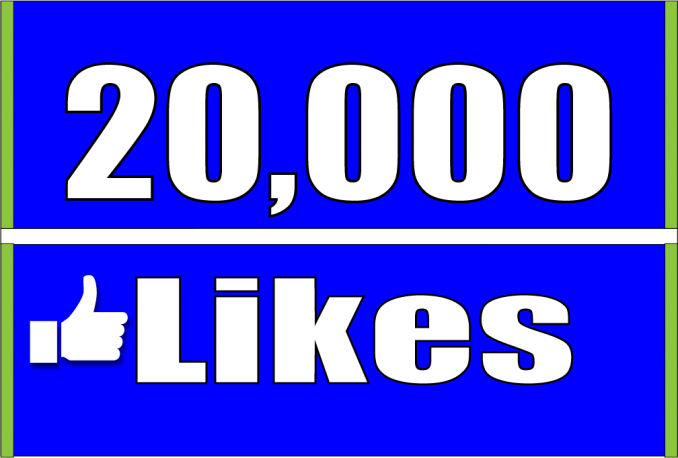 give you Real 20,000 facebook likes for pages