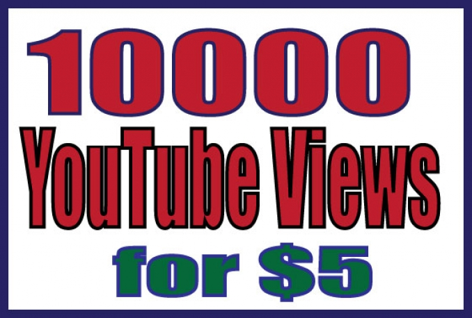 Provide 8000 Fast YouTube Views on your Video