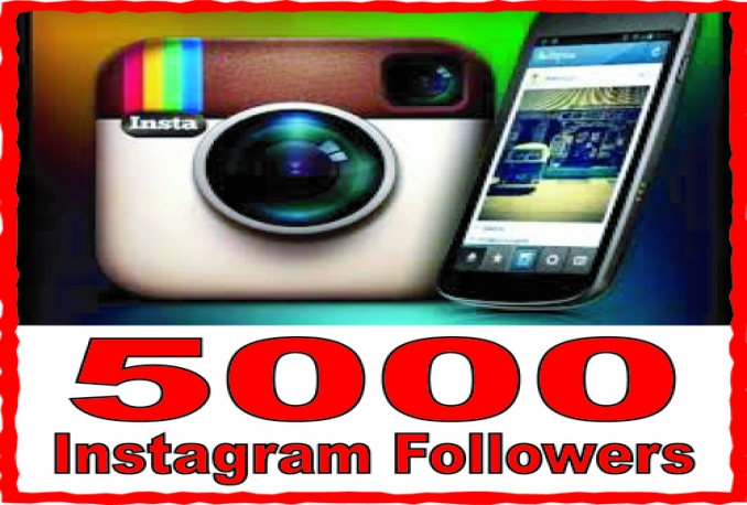 5000 high quality Instagram Follower or Likes your profile To Improve your Social Media
