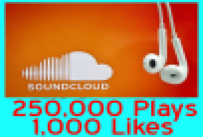 provide 250000 250K HIGH QUALITY Plays +1000 1K Likes to your song or Profile