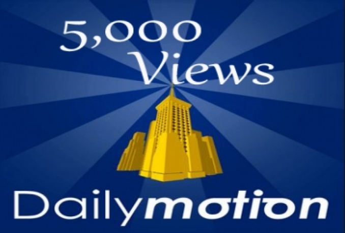 Deliver over 5000+ Daily motion Views To Any Video