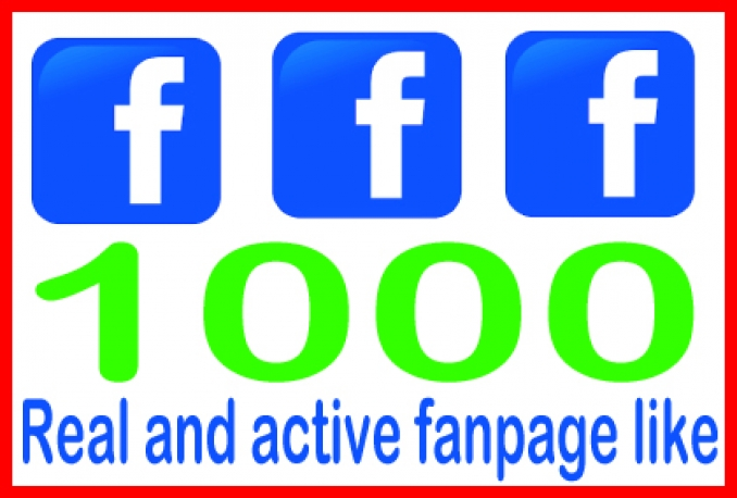 Give You 1000 Real & Non Drop Facebook Fan Page Likes