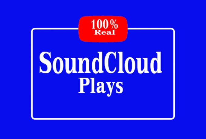 deliver 5000 sound Cloud Plays