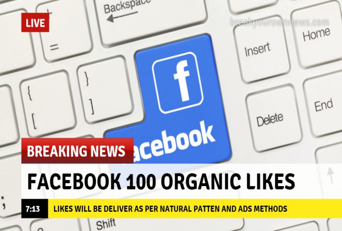 deliver 100 Facebook organic Likes