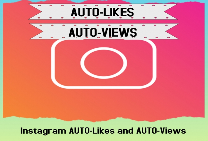 Instagram AUTO-Likes and AUTO-Views