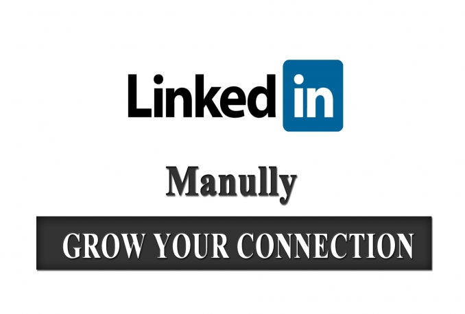 send 500 invitation manually for grow connections on linkedin targated people