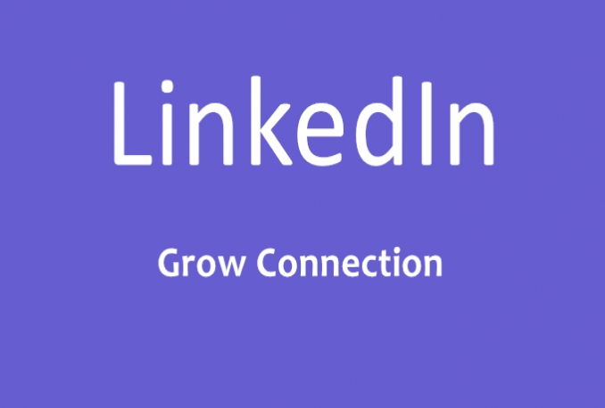 manage your Linkedin account to grow 100 connections